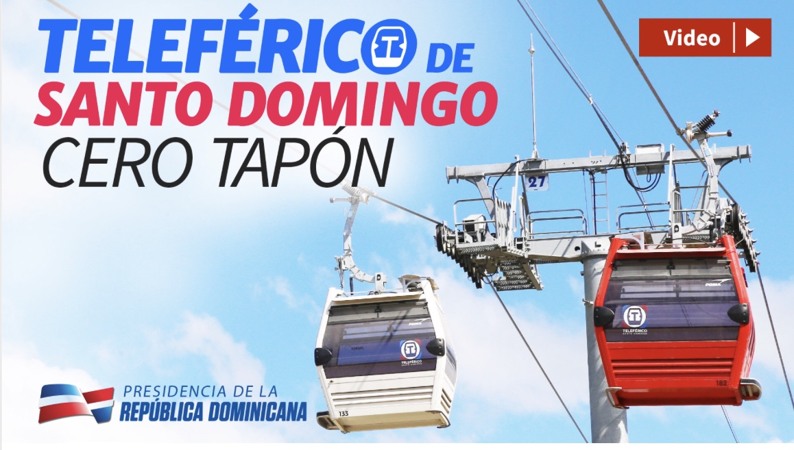 VIDEO: Teleférico de Santo Domingo. Cero tapón