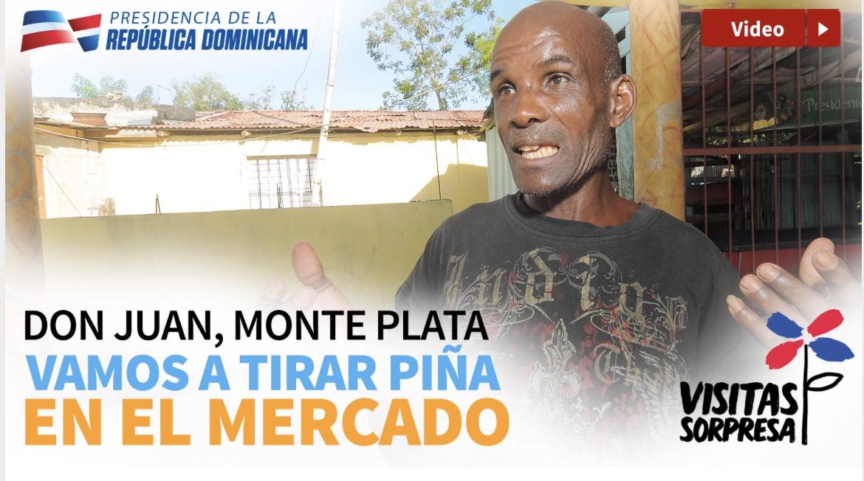 VIDEO: Don Juan, Monte Plata. Vamos a tirar piña en el mercado