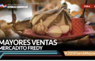 VIDEO: Mayores Ventas. Mercadito Fredy #2018SeráMejor