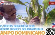 VIDEO: Las Visitas Sorpresa son crédito digno y solidario en el campo dominicano