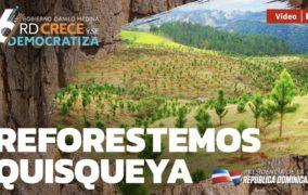 VIDEO: Reforestemos Quisqueya. #RDCreceYSeDemocratiza6Años